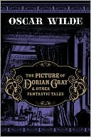 The Picture of Dorian Gray and Other Fantastic Tales by Oscar Wilde