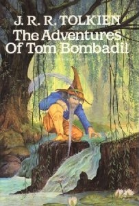 The Adventures of Tom Bombadil and Other Verses from the Red ... by J.R.R. Tolkien