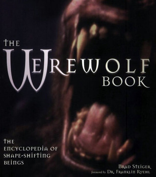 The Werewolf Book by Brad Steiger