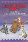 The Northern lights: fairy tales of the peoples of the North