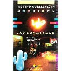 We Find Ourselves in Moontown
