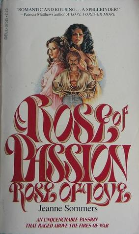 Rose of Passion, Rose of Love