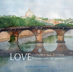 Love Endures All Things: A Journey with Alzheimer´s