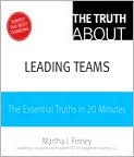 The Truth about Leading Teams