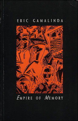 Empire of Memory by Eric Gamalinda