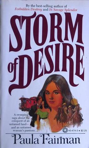 Download online for free Storm Of Desire by Paula Fairman PDF