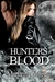 Hunter's Blood Special Edition by Marianne Morea