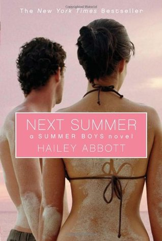 Next Summer (Summer Boys, #2)