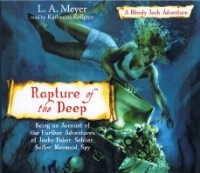 Rapture of the Deep by L.A. Meyer