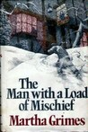 The Man With a Load of Mischief (Richard Jury, #1)