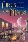 Fires of Nuala The Chronicles of Nuala 1