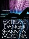 Extreme Danger (McClouds & Friends #5)