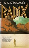Radix by A.A. Attanasio