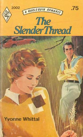The Slender Thread by Yvonne Whittal