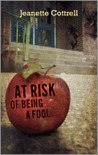 At Risk of Being a Fool