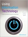 Using Information Technology: Complete Version