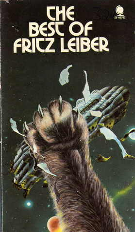 The Best Of Fritz Leiber by Fritz Leiber