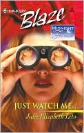 Just Watch Me...