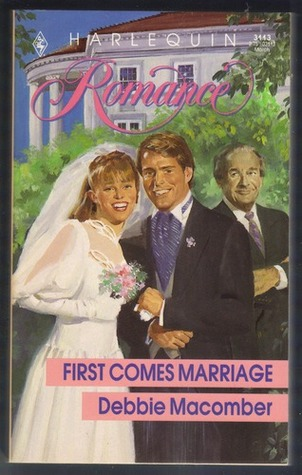 First Comes Marriage by Debbie Macomber