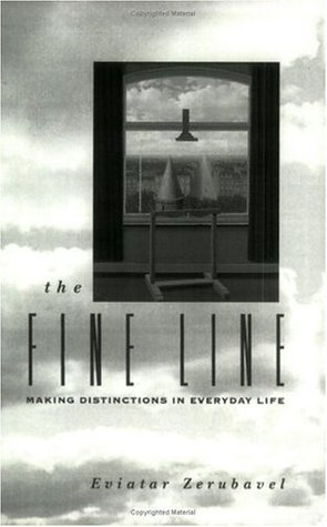 The Fine Line: Making Distinctions in Everday Life