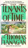 Tenants of Time by Thomas Flanagan