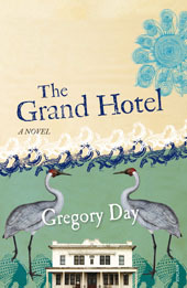 The Grand Hotel by Gregory Day