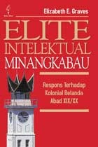Elite Intelektual Minangkabau  by Elizabeth E. Graves