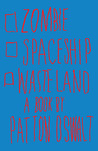 Zombie Spaceship Wasteland by Patton Oswalt