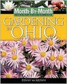 Month-By- Month Gardening in Ohio