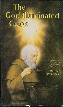 God Illuminated Cook: The Practice Of The Presence Of God