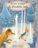 Peter Rabbit a Winters Tale by Beatrix Potter