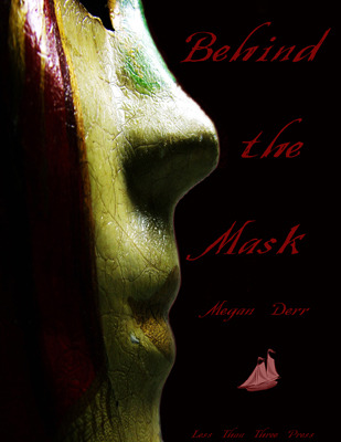 Behind the Mask by Megan Derr