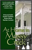 At Home in Mossy Creek by Deborah Smith
