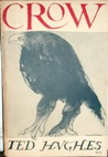 Crow: From the Life and Songs of the Crow