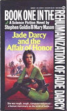 Jade Darcy and the Affair of Honor (The Rehumanization of Jade Darcy, #1)