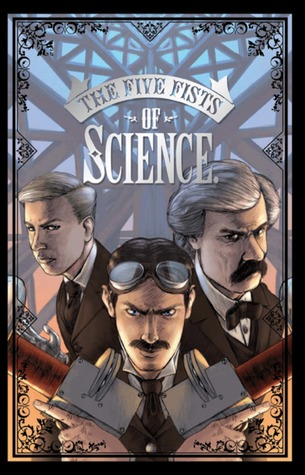 The Five Fists Of Science by Matt Fraction