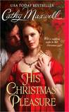 His Christmas Pleasure by Cathy Maxwell