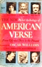 The New Pocket Anthology of American Verse by Oscar Williams