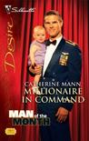 Millionaire in Command (The Landis Brothers, #3) (Man of the ... by Catherine Mann