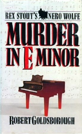 Murder in E Minor by Robert Goldsborough