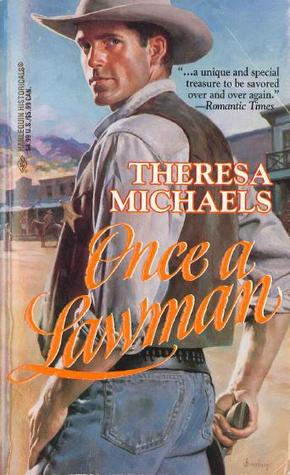 Once a Lawman (Harlequin Historical, No. 316)