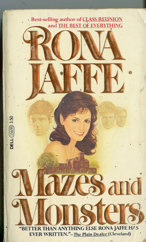 Mazes and Monsters by Rona Jaffe