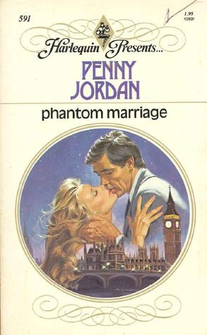 Phantom Marriage by Penny Jordan
