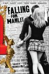 Falling for Hamlet by Michelle Ray