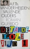 Vallende ouders (De tandeloze tijd, deel 1)