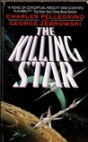 The Killing Star by Charles R. Pellegrino