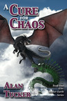 A Cure for Chaos (Mother-Earth, #2)