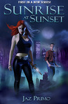 Sunrise at Sunset (1st Edition) (Sunset Vampire, DISCONTINUED EDITION)