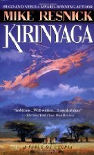 Kirinyaga (A Fable of Utopia, #1)