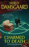 Charmed to Death by Shirley Damsgaard